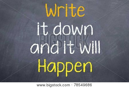 write it down and it will happen