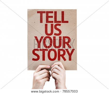 Tell Us Your Story card isolated on white background