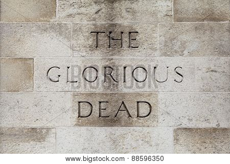 The Glorious Dead Inscription On The Cenotaph In London