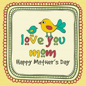 Happy Mother's Day celebration with cute baby bird saying to her mother Love You Mom, can be used as greeting card or invitation card. poster