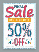 Final Sale poster, banner or flyer design for one week only with discount offer. poster