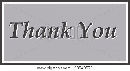 Thank You in Grey and Black