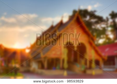 Abstract Blur And Blur Effect Of Bhuda Temple In The Northern Of Thailand