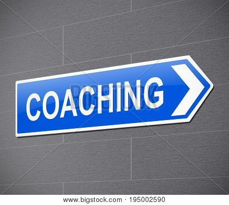 3d Illustration depicting a sign with a coaching concept.