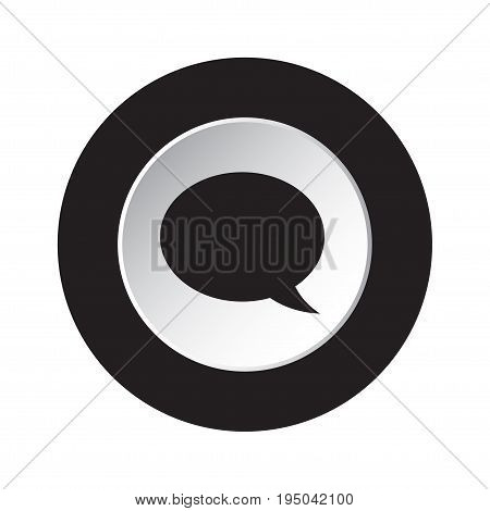 round isolated black and white button with black speech bubble icon