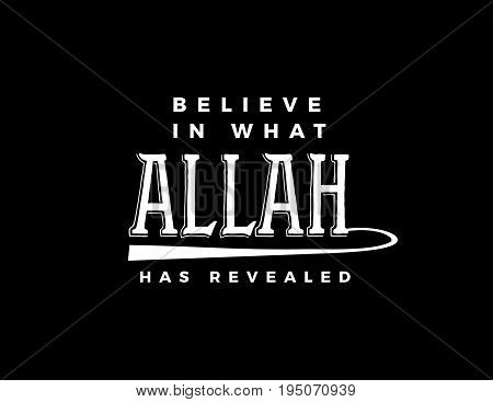 believe in what Allah has revealed vector