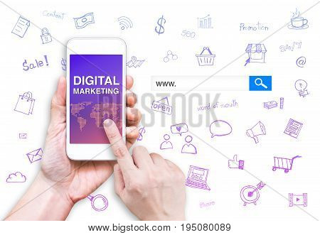 Hand touch mobile phone with Digital marketing word with search box and doodle features at white background Digital marketing business concept.