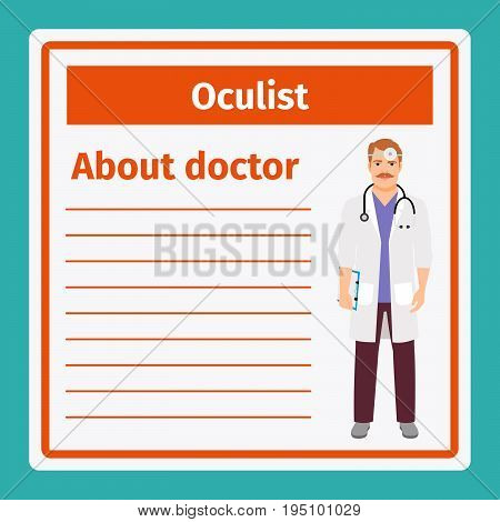 Medical professional notes about oculist template. Vector illustration