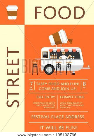 Street food festival invitation in flat style. Culinary city event brochure template with fast food truck. Outdoor restaurant or cafe menu flyer, urban food fest announcement vector illustration.