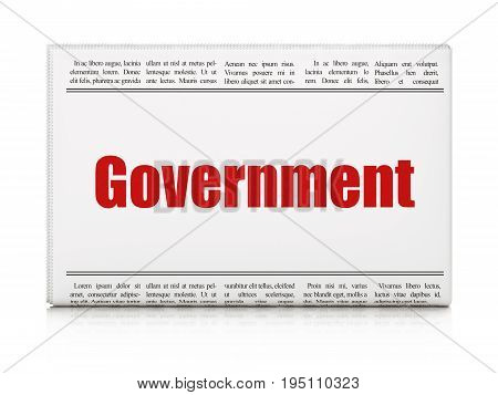 Politics concept: newspaper headline Government on White background, 3D rendering
