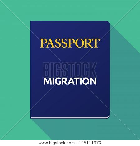 Long Shadow Passport With  The Text Migration