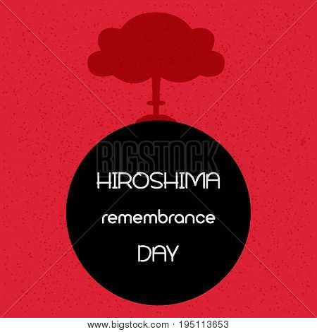 Hiroshima remembrance day. Vector illustration of explosion.