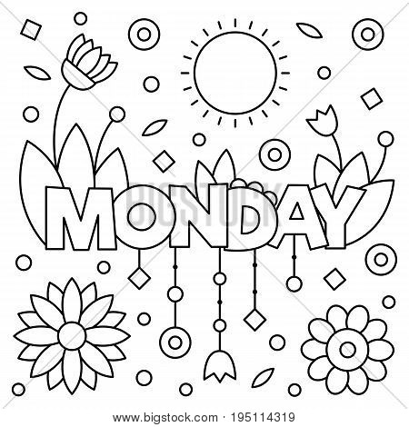 Coloring page. Vector illustration of a wek day. Monday.