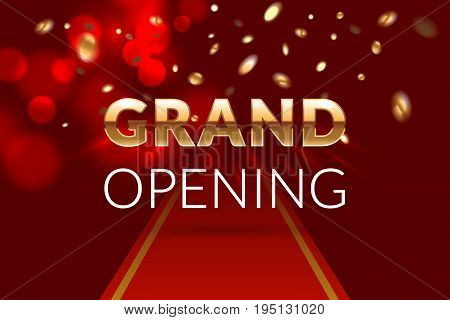 Grand opening invitation concept. Luxury design. Gold glitter letters on abstract background with red carpet, light effect and confetti. Applicable for banner, flyer, presentation and poster design. Vector eps 10.