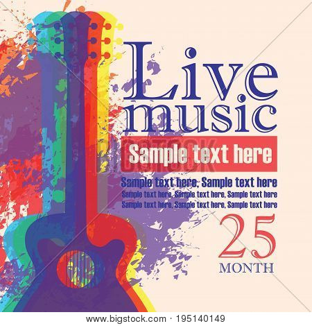 Vector banner with multicolor acoustic guitar on abstract colored background lettering live music and place for text in retro style