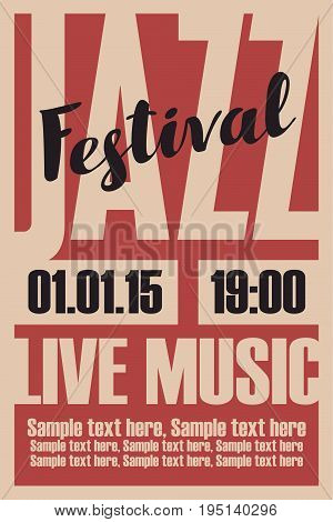 vector poster for a jazz festival live music with inscription and place for text in retro style