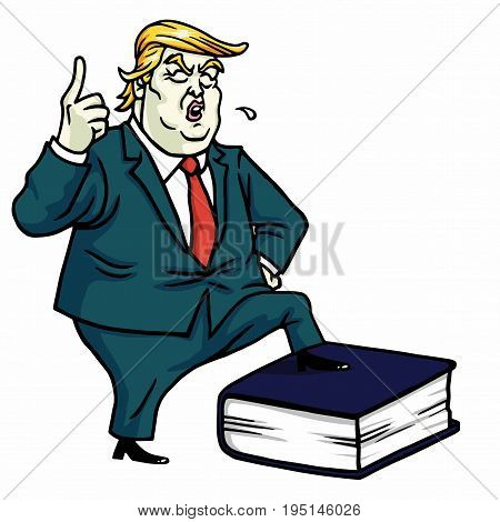 Donald Trump Standing on Constitution Book. Vector Cartoon Illustration. July 13, 2017