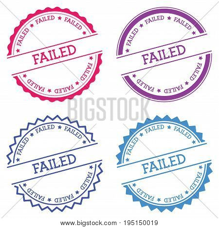 Failed Badge Isolated On White Background. Flat Style Round Label With Text. Circular Emblem Vector