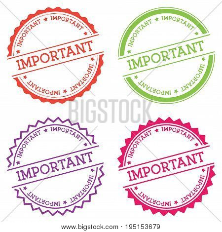 Important Badge Isolated On White Background. Flat Style Round Label With Text. Circular Emblem Vect