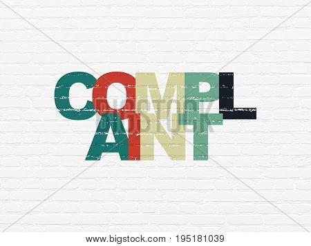 Law concept: Painted multicolor text Complaint on White Brick wall background