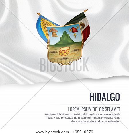Mexican state Hidalgo flag waving on an isolated white background. State name and the text area for your message. 3D illustration.