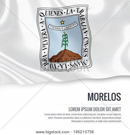 Mexican state Morelos flag waving on an isolated white background. State name and the text area for your message. 3D illustration.