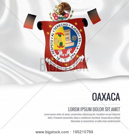 Mexican state Oaxaca flag waving on an isolated white background. State name and the text area for your message. 3D illustration.
