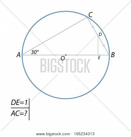 The distance from the middle of the chord BC up to the diameter AB is 1. Find the chord AC, if the angle BAC 30 degrees.