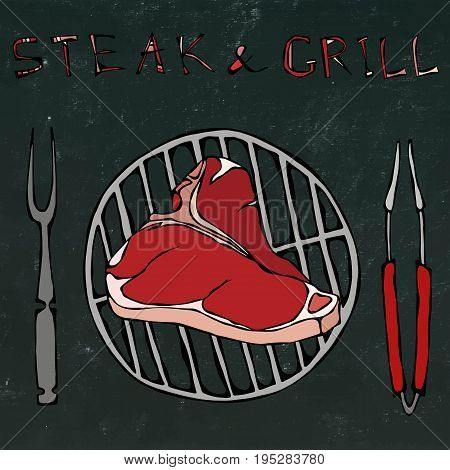 T-Bone Steak on the Grill for Barbecue, Tongs and Fork. Lettering Steak and Grill. Isolated on a Black Chalkboard Background. Realistic Doodle Cartoon Style Hand Drawn Sketch Vector Illustration.