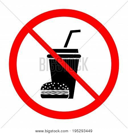 No food and drink icon. Silhouette hamburger and cup in red circle. Icon no meal on white background. Label no eating. Symbol forbidden fast food for poster. Mark warning. Flat vector illustration