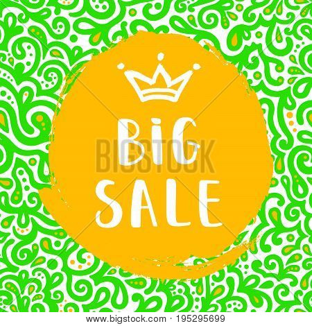 Big Sale banner with a crown on the floral pattern. Big sale lettering. Vector Illustration.