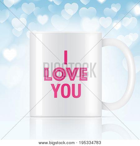 White vector coffee mug with I LOVE YOU sign. Vector mug mockup on a bokeh background.