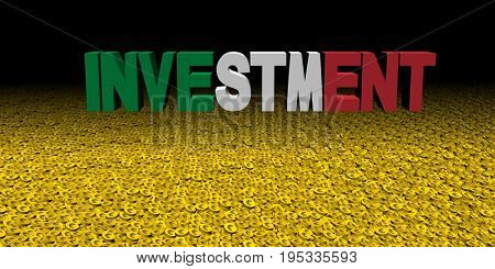 Investment text with Italian flag on coins 3d illustration