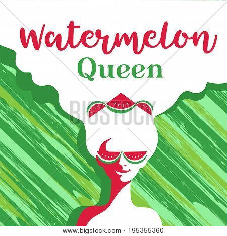 Watermelon poster concept. Hand drawn cartoon retro style. Pop art. Fancy letters watermelon queen. Beautiful young woman with sunglasses. Summer holiday. Green stripes background vector illustration