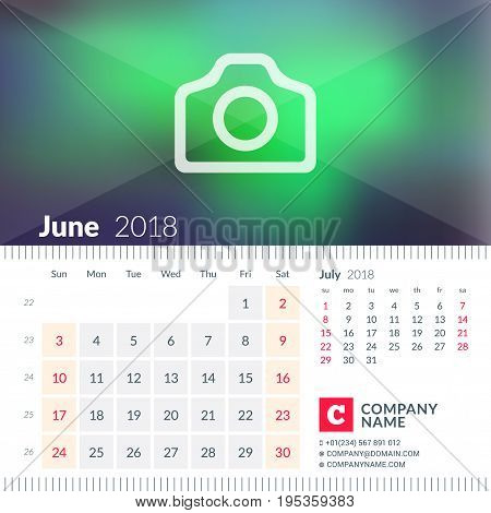 Calendar For June 2018. Week Starts On Sunday. 2 Months On Page. Vector Design Template With Place F