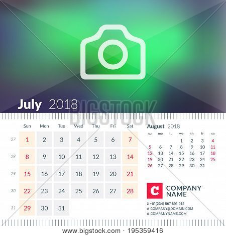 Calendar For July 2018. Week Starts On Sunday. 2 Months On Page. Vector Design Template With Place F