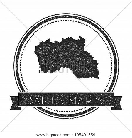 Santa Maria Island Map Stamp. Retro Distressed Insignia. Hipster Round Badge With Text Banner. Islan
