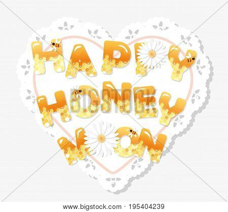 Happy honeymoon letters on the lacy doily. Pattern with honeycomb is full under clipping mask. Vector.