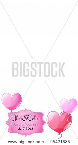 Smartphone photo frame. Pink heart air balloon ornament. Snapchat wedding geofilter. Wedding invitation vector template. Romantic feminine overlay for chat or messenger. Social media vertical banner