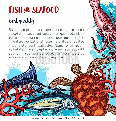 Fresh seafood poster for fish or sea food market or restaurant. Vector design of fishery turtle, squid or shrimp and salmon, fishing catch of flounder, prawn or oyster and pike or marlin with herring