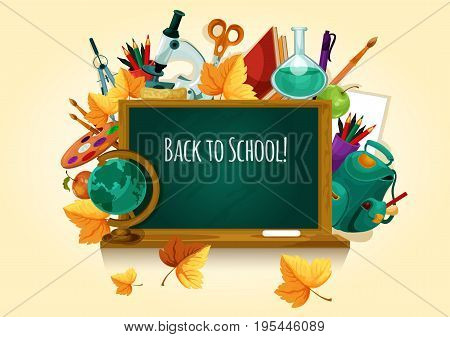 Back to school. Chalk text on blackboard. School supplies globe, backpack, stationery and september leaves vector elements. Green chalkboard illustration for welcome poster, banner, web, shop sale
