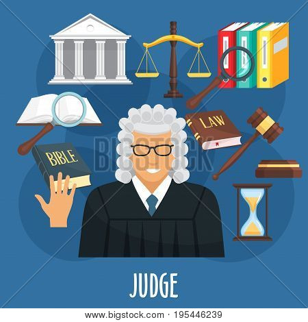 Judge profession or occupation poster of advocacy items. Vector design of judge man in wig, juridical law code book, hand on Bible, gavel and hourglass with justice scales and judicial ministry court
