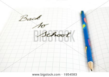 Back To School (Focus On Pencil)