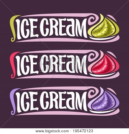 Vector set labels for fruit Ice Cream: 3 colorful vintage stickers for gooseberry, raspberry and blueberry dessert, lettering title - ice cream, for cold whipped creamy berry ice cream with chia seeds