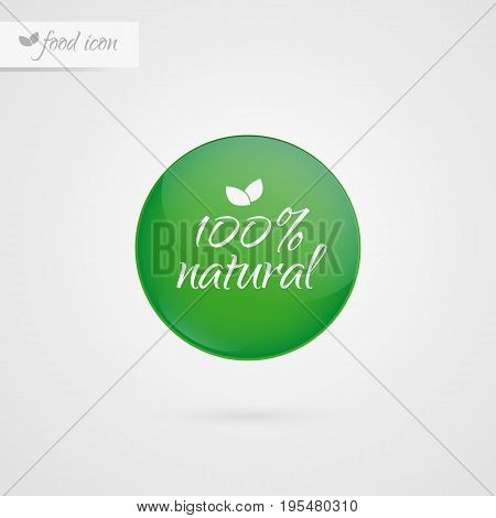 100 % natural label. Food icon. Vector green and white sticker sign isolated. Illustration symbol for product packaging healthy eating lifestyle merchandise store shop menu logo