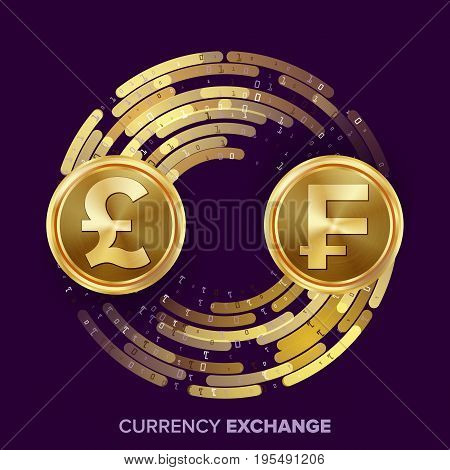 Money Currency Exchange Vector. GBP, Franc. Golden Coins With Digital Stream. Conversion Commercial Operation