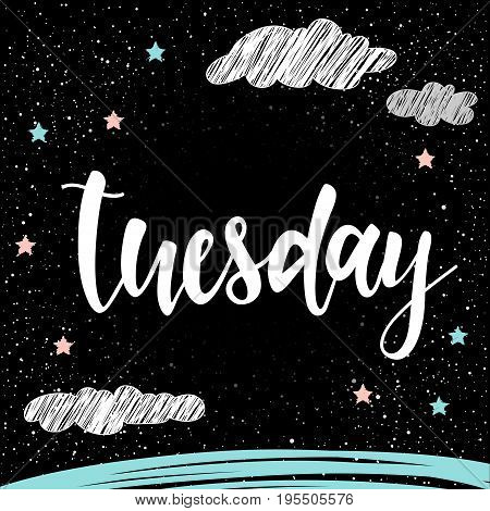 Tuesday. Abstract Lettering For Card, Invitation, T-shirt