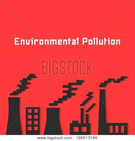 environmental pollution with factory silhouette. concept of petroleum, ecosystem exhaust, chemical dirty, global warming. isolated on red background. flat style trend modern design vector illustration