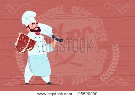 Chef Cook Holding Cleaver Knife And Meat Smiling Cartoon Chief In White Restaurant Uniform Over Wooden Textured Background Flat Vector Illustration