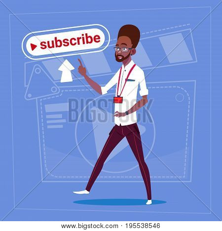 African American Man Subscribe Modern Video Blogger Vlog Creator Channel Like Flat Vector Illustration